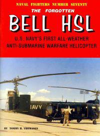 The Forgotten Bell HSL: U.S. Navy's First All-Weather Anti-Submarine Warfare Helicopter