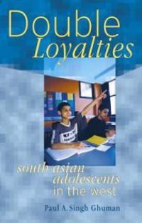 Double  Loyalties