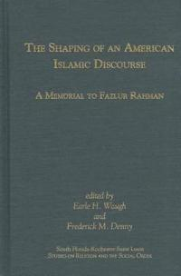 The Shaping of an American Islamic Discourse