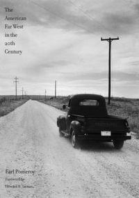 The American Far West in the Twentieth Century