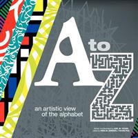 A to Z an Artistic View of the Alphabet