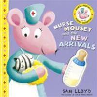 Nurse Mousey and the New Arrival