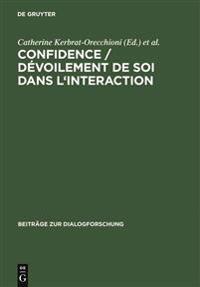 Confidence / D voilement de Soi Dans l'Interaction