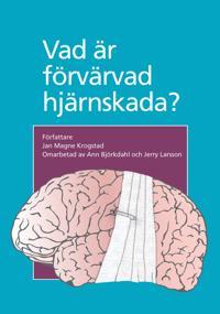 Vad är förvärvad hjärnskada?