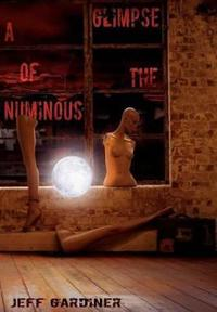 A Glimpse of the Numinous
