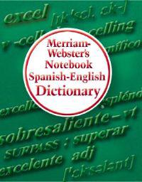 Merriam-Webster's Notebook Spanish-English Dictionary
