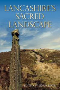Lancashire's Sacred Landscape