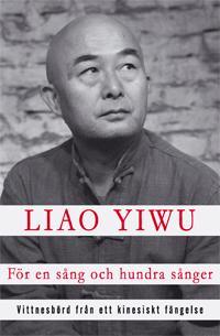 För en sång och hundra sånger : vittnesbörd från ett kinesiskt fängelse