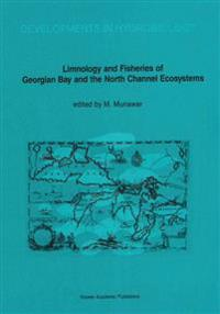 Limnology and Fisheries of Georgian Bay and the North Channel Ecosystems