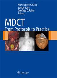 MDCT: From Protocols to Practice