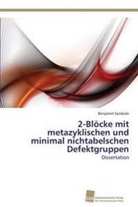2-Blocke Mit Metazyklischen Und Minimal Nichtabelschen Defektgruppen
