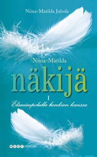 Niina-Matilda - näkijä 1