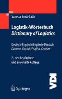 Logistik-worterbuch. Dictionary of Logistics