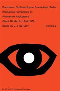 International Symposium on Fluorescein Angiography Ghent 28 March-1 April 1976