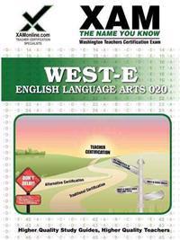 West-E English Language Arts Teacher Certification Test Prep Study Guide