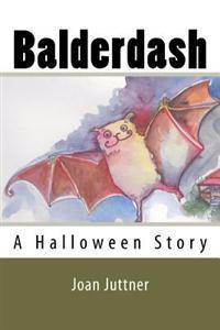 Balderdash: A Halloween Story