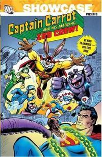 Showcase Presents Captain Carrot and His Amazing Zoo Crew!