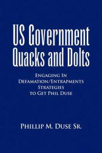 Us Government Quacks and Dolts