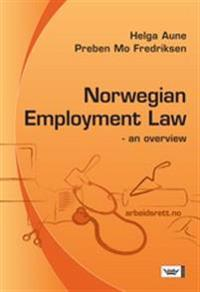 Norwegian Employment Law : an overview