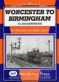 Worcester to birmingham - via kidderminster