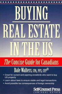 Buying Real Estate in the U.S.: The Concise Guide for Canandians