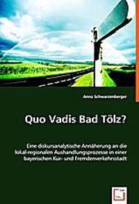 Quo Vadis Bad Tölz?