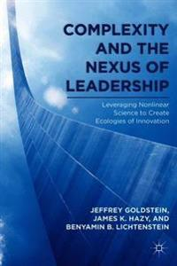 Complexity and the Nexus of Leadership