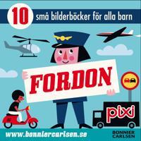 Fordon : 10 små bilderböcker för alla barn