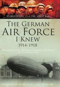 The German Airforce I Knew 1914-1918