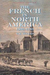 The French in North America: 1500-1783
