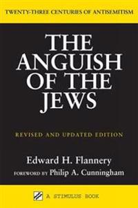 The Anguish of the Jews