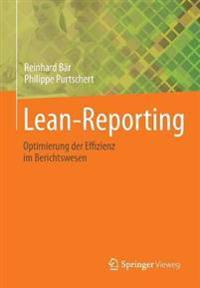 Lean-Reporting: Optimierung Der Effizienz Im Berichtswesen