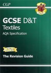 GCSE DesignTechnology Textiles AQA Revision Guide (A*-G Course)