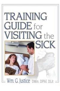 Training Guide For Visiting The Sick