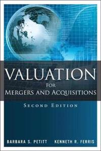 Valuation for Mergers and Acquisitions