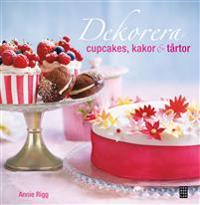 Dekorera cupcakes, kakor och tårtor