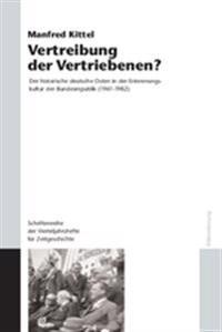 Vertreibung Der Vertriebenen?