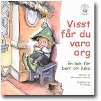 Visst får du vara arg : en bok för barn om ilska