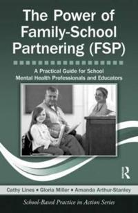 The Power of Family-school Partnering Fsp