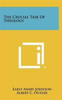 The Crucial Task of Theology