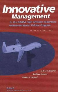 Innovative Management in the Darpa High-Altitude Endurance Unmanned Aerial Vehicle Program