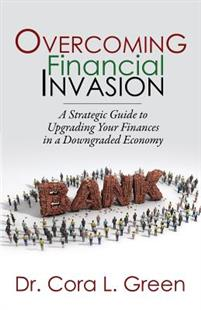 Overcoming Financial Invasion: A Strategic Guide to Upgrading Your Finances in a Downgraded Economy
