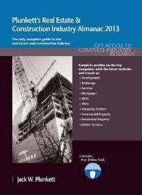 Plunkett's Real Estate & Construction Industry Almanac 2013