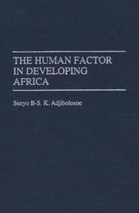 The Human Factor in Developing Africa