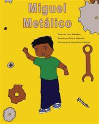 Miguel Metalico