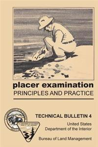 Placer Examination Principles and Practice