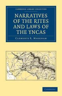 Narratives of the Rites and Laws of the Yncas