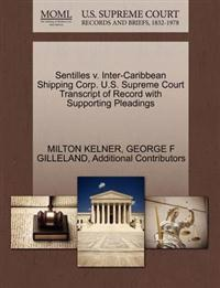 Sentilles V. Inter-Caribbean Shipping Corp. U.S. Supreme Court Transcript of Record with Supporting Pleadings