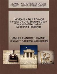 Sandberg V. New England Novelty Co U.S. Supreme Court Transcript of Record with Supporting Pleadings