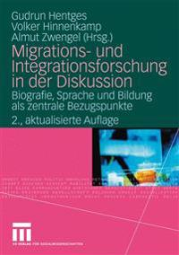 Migrations- und integrationsfurschung in der diskussion